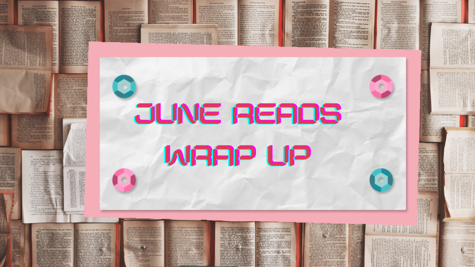 June Reads Wrap up